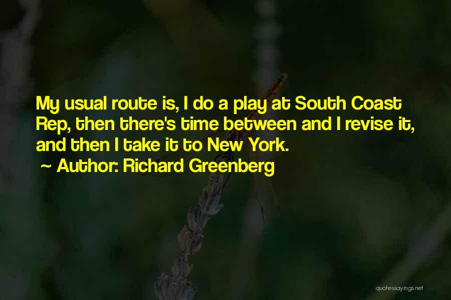 Richard Greenberg Quotes 2030740
