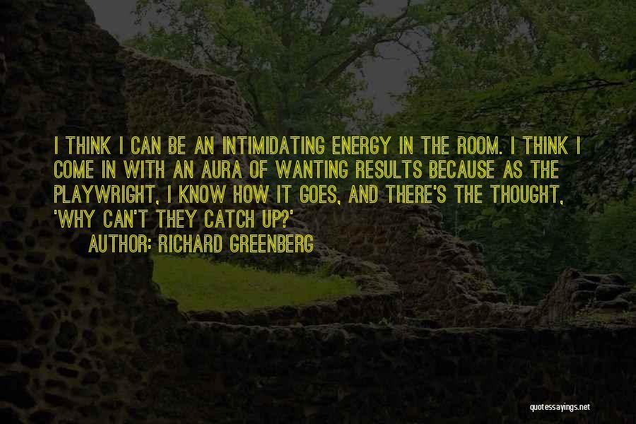 Richard Greenberg Quotes 2089808