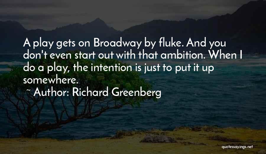 Richard Greenberg Quotes 464283
