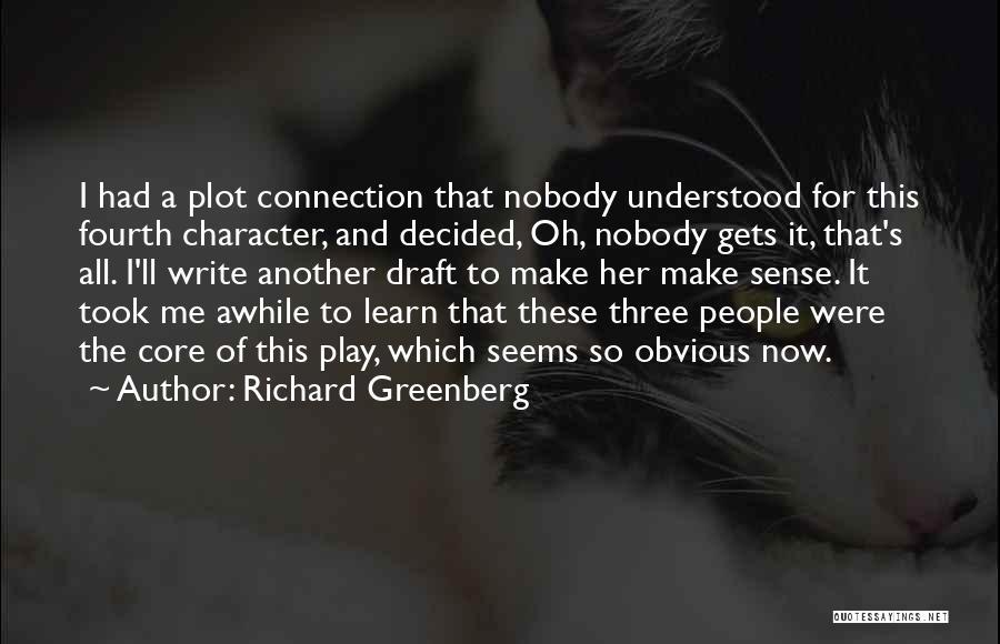 Richard Greenberg Quotes 579435