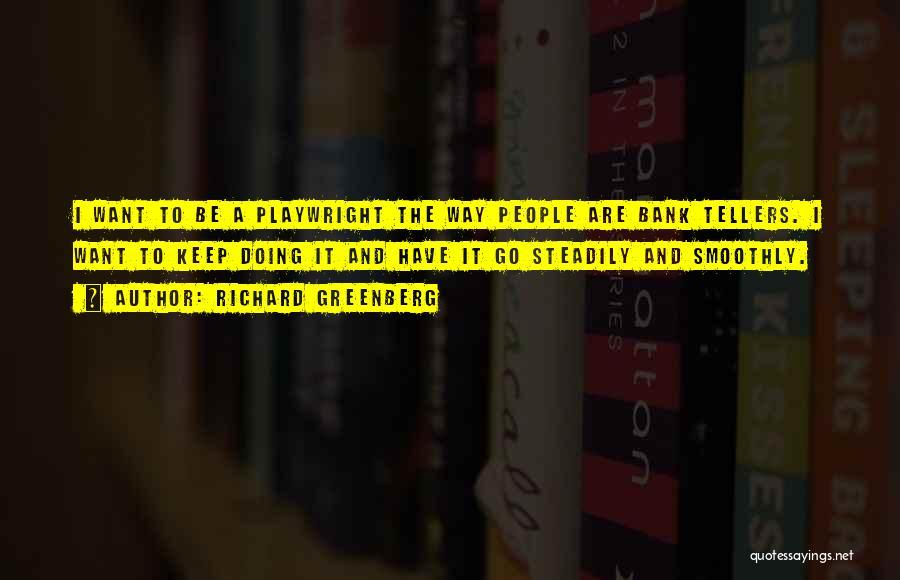 Richard Greenberg Quotes 759216