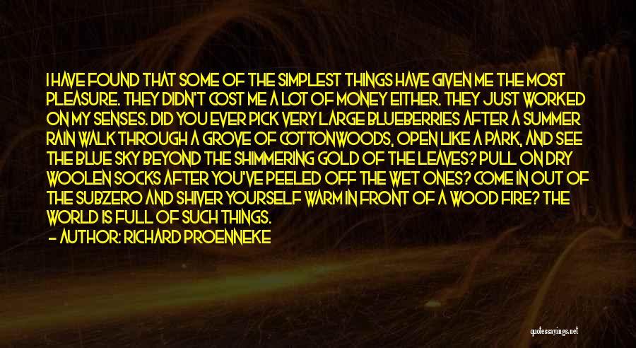 Richard Grove Quotes By Richard Proenneke