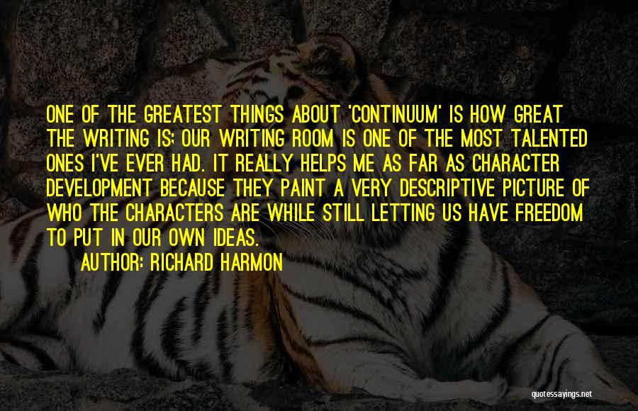 Richard Harmon Quotes 1529263