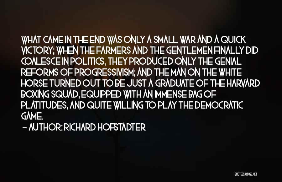 Richard Hofstadter Quotes 109396
