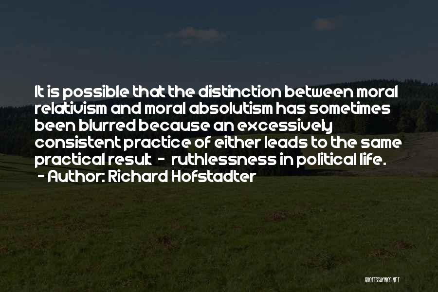 Richard Hofstadter Quotes 1146182