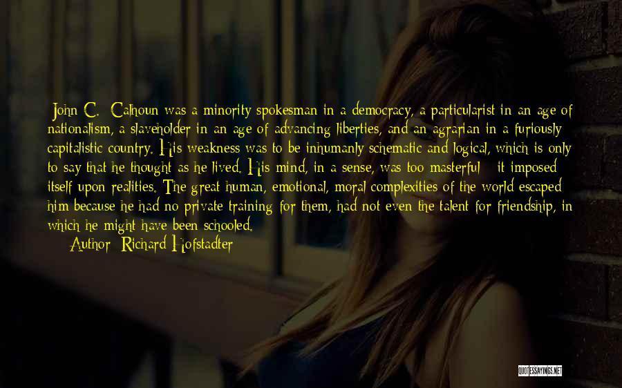 Richard Hofstadter Quotes 1498537