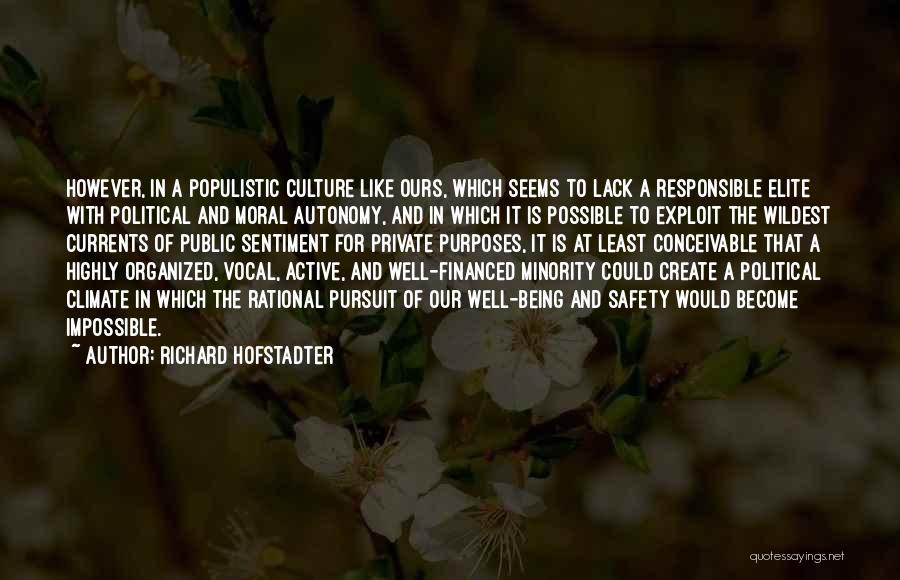 Richard Hofstadter Quotes 1545708