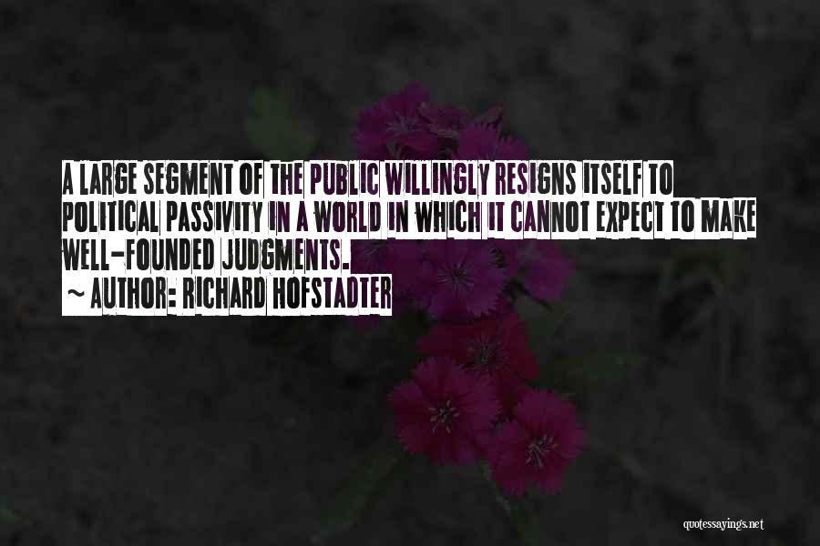 Richard Hofstadter Quotes 1685880