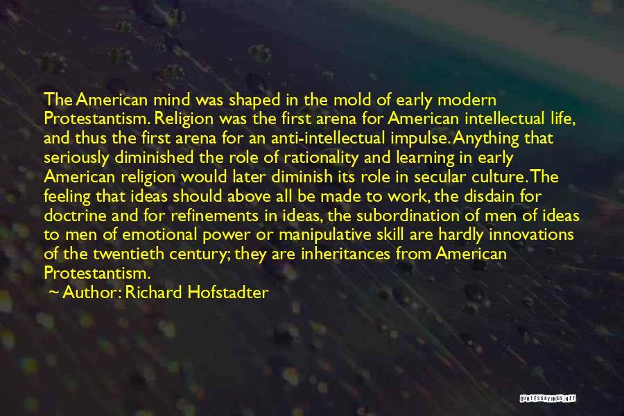 Richard Hofstadter Quotes 1816437