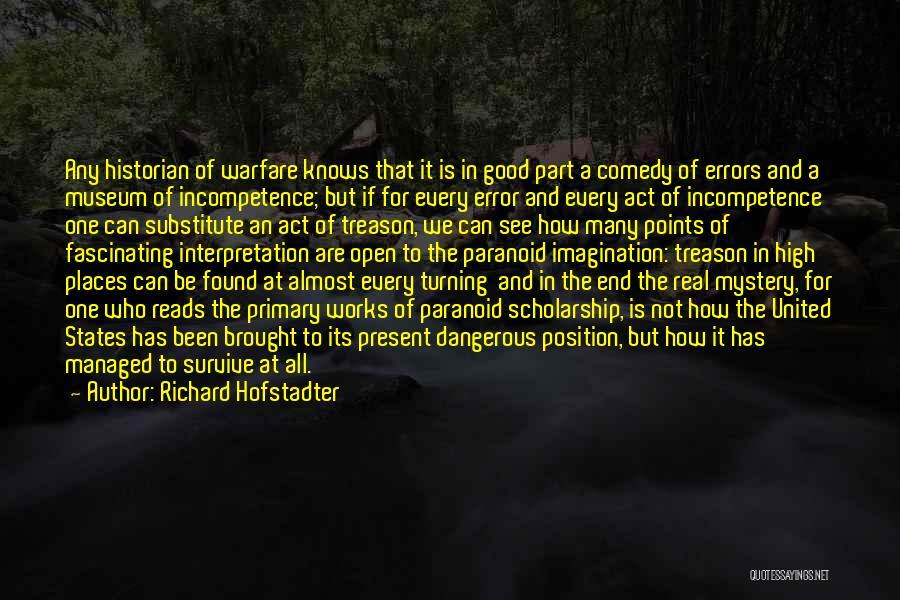 Richard Hofstadter Quotes 1830727