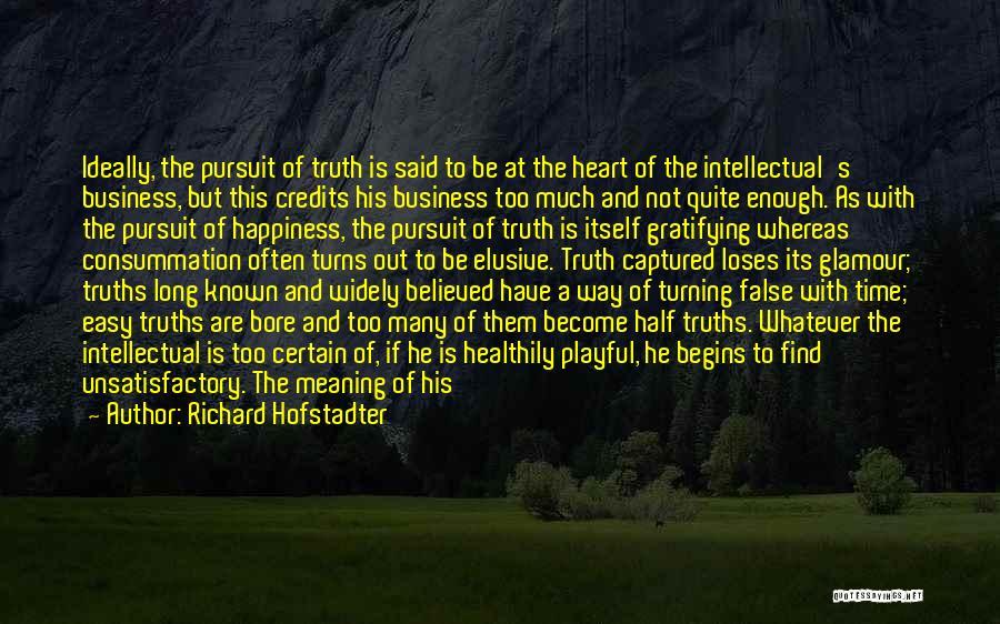 Richard Hofstadter Quotes 1943403