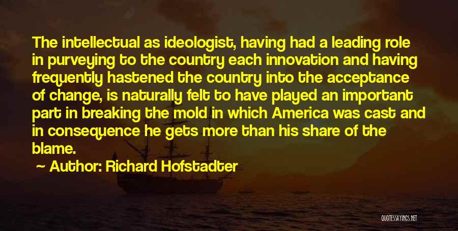 Richard Hofstadter Quotes 1946939