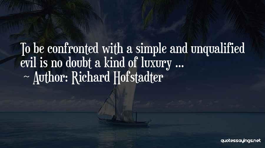 Richard Hofstadter Quotes 1960976