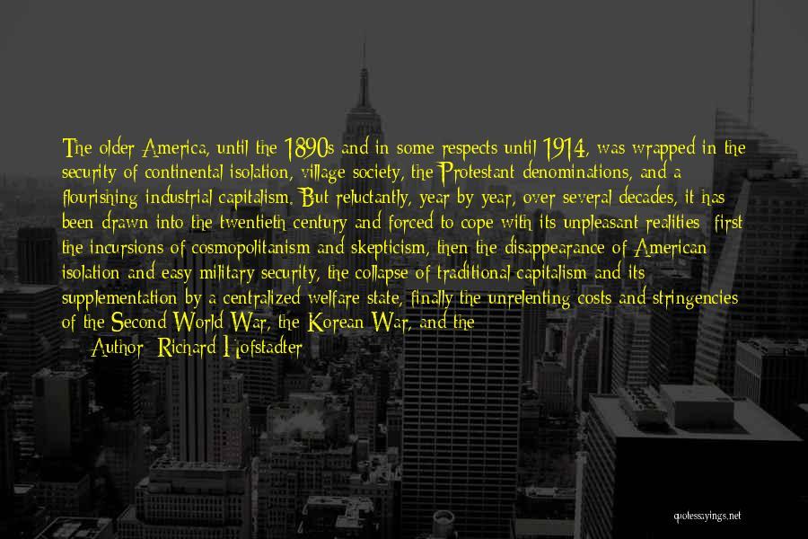Richard Hofstadter Quotes 2098177
