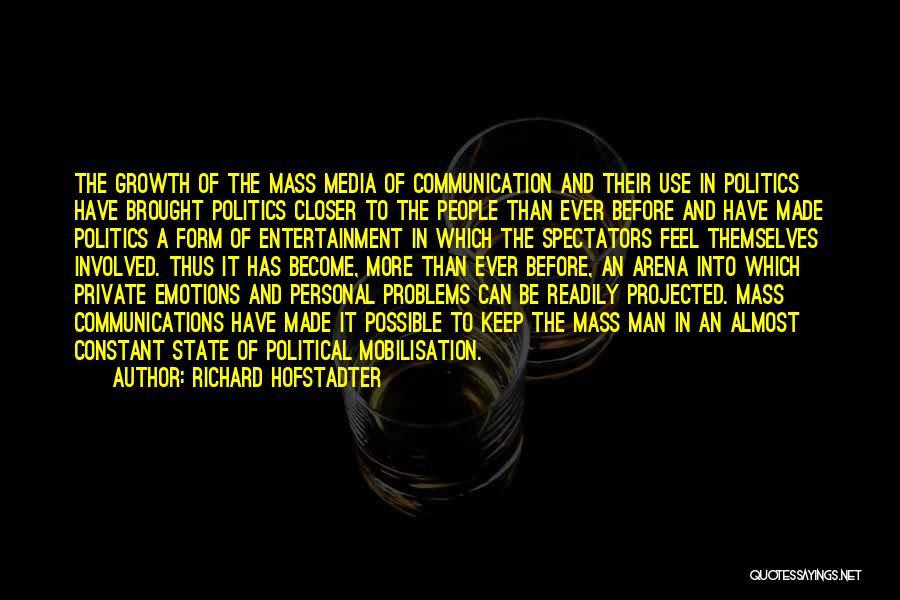 Richard Hofstadter Quotes 217751
