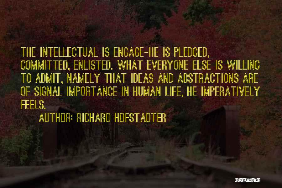 Richard Hofstadter Quotes 2241369
