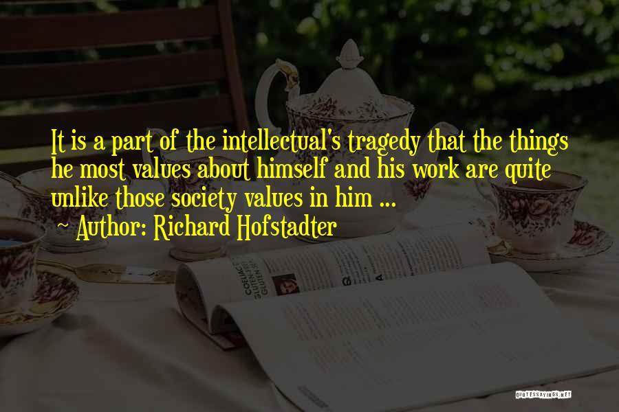 Richard Hofstadter Quotes 293381