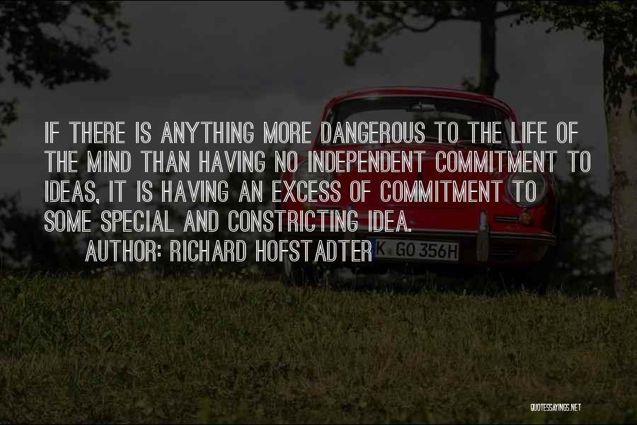 Richard Hofstadter Quotes 443836