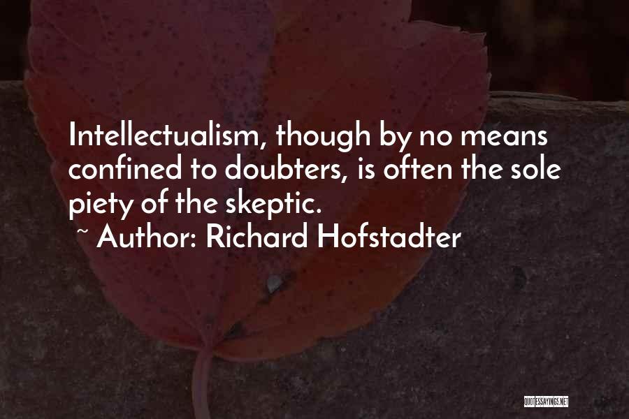 Richard Hofstadter Quotes 458342