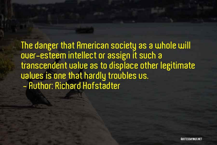 Richard Hofstadter Quotes 85427