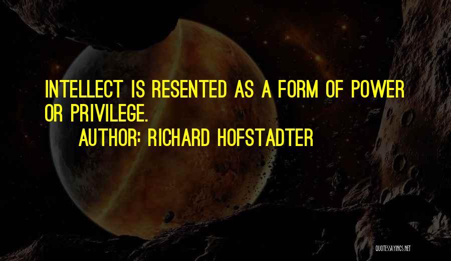 Richard Hofstadter Quotes 905921