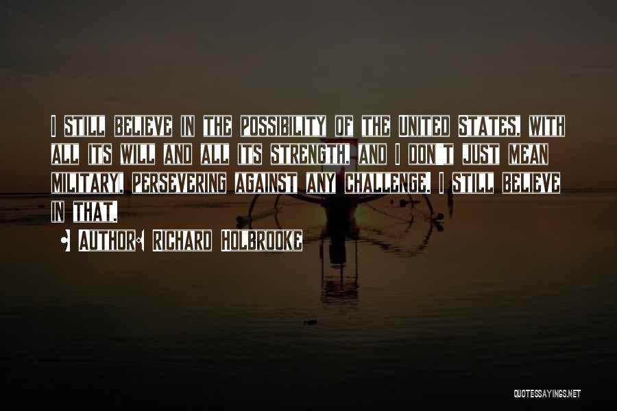 Richard Holbrooke Quotes 1370641