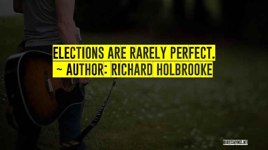 Richard Holbrooke Quotes 1766752