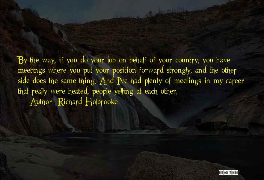 Richard Holbrooke Quotes 205144