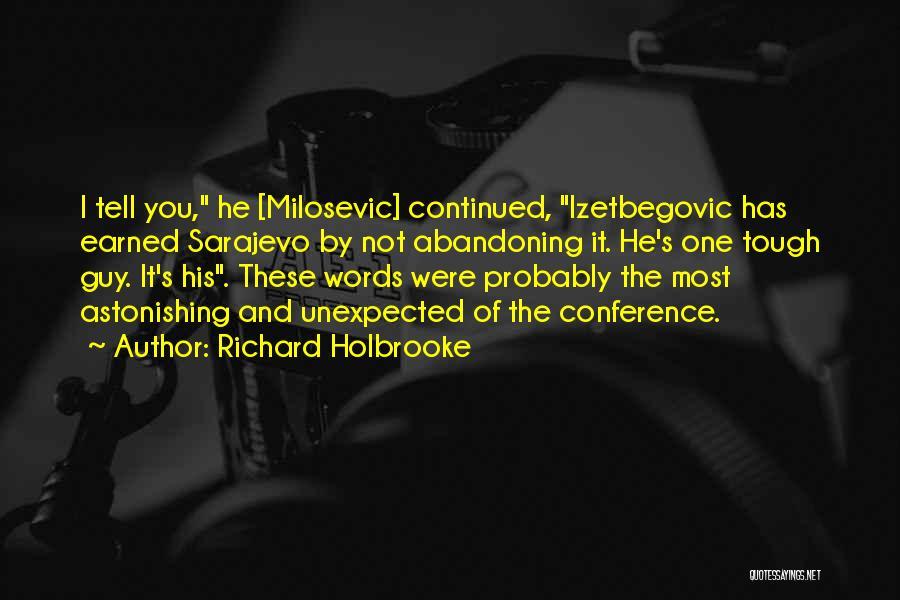Richard Holbrooke Quotes 274200