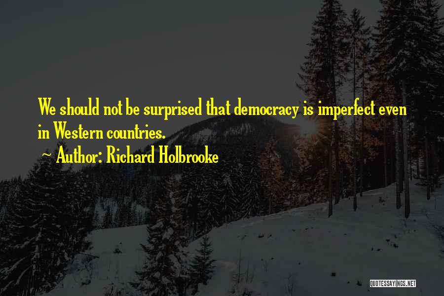 Richard Holbrooke Quotes 517252