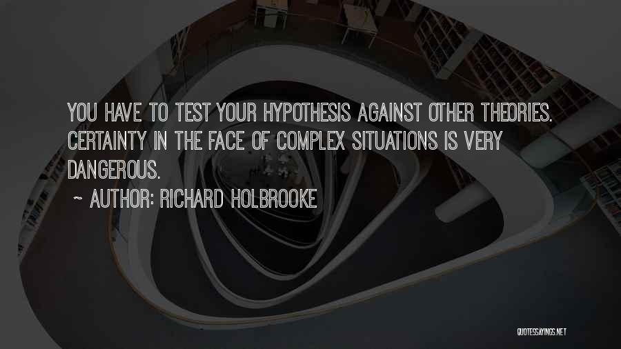 Richard Holbrooke Quotes 606383