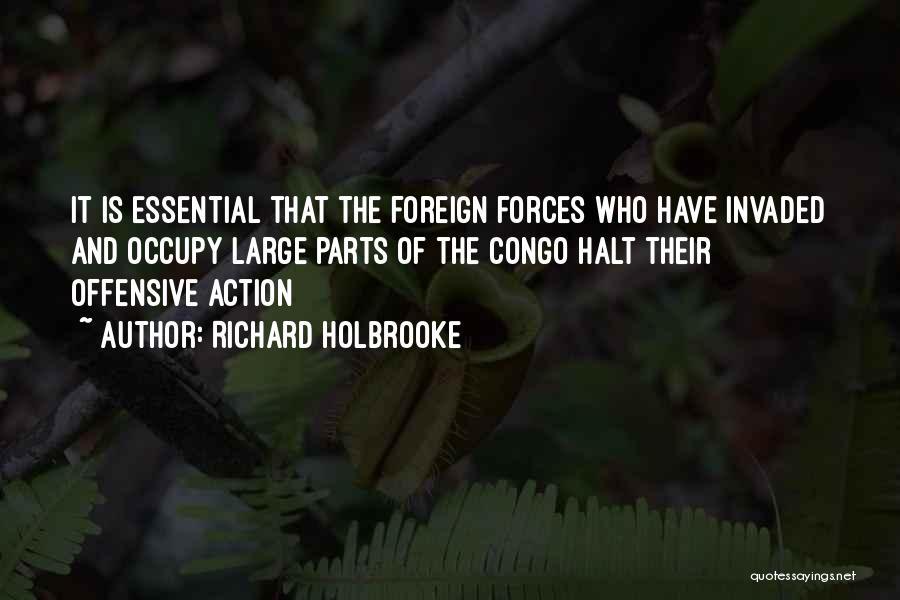 Richard Holbrooke Quotes 727339
