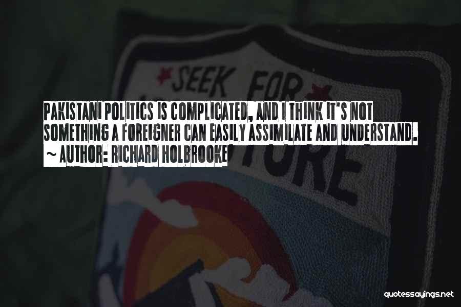 Richard Holbrooke Quotes 781505