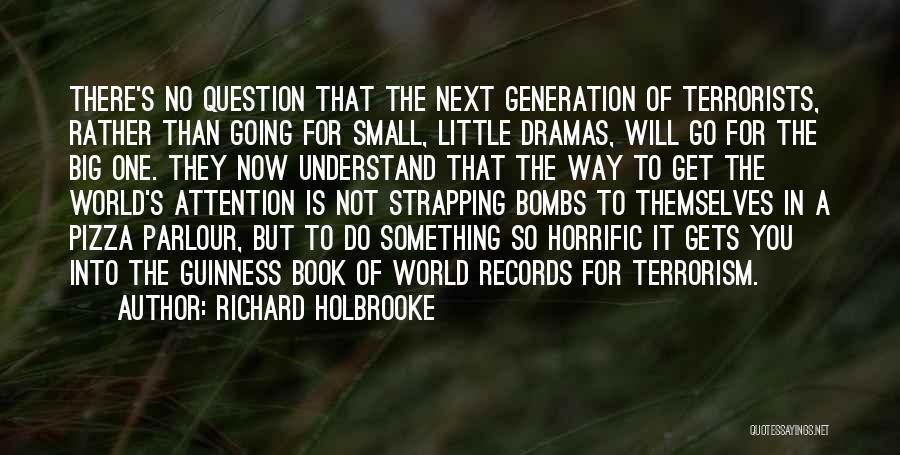 Richard Holbrooke Quotes 817093