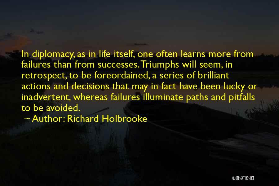 Richard Holbrooke Quotes 829442