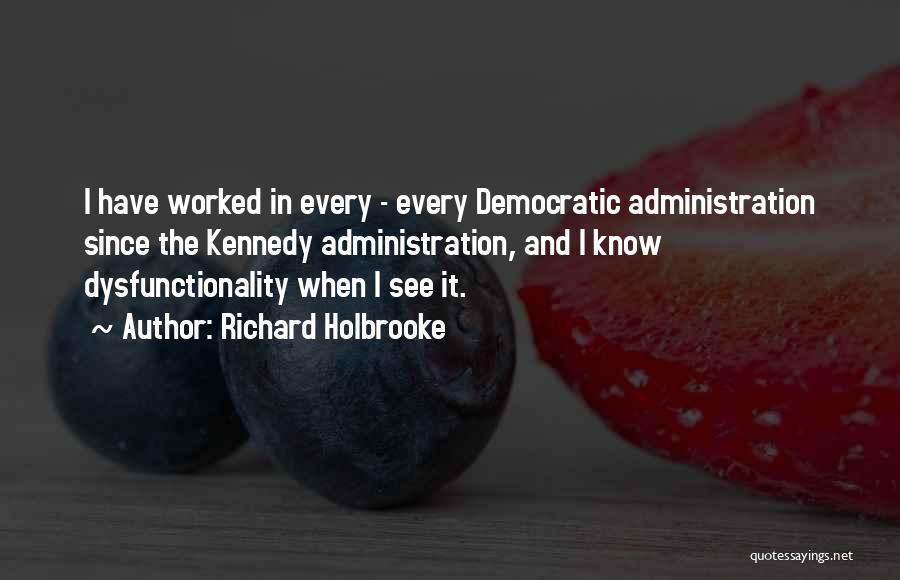 Richard Holbrooke Quotes 909755