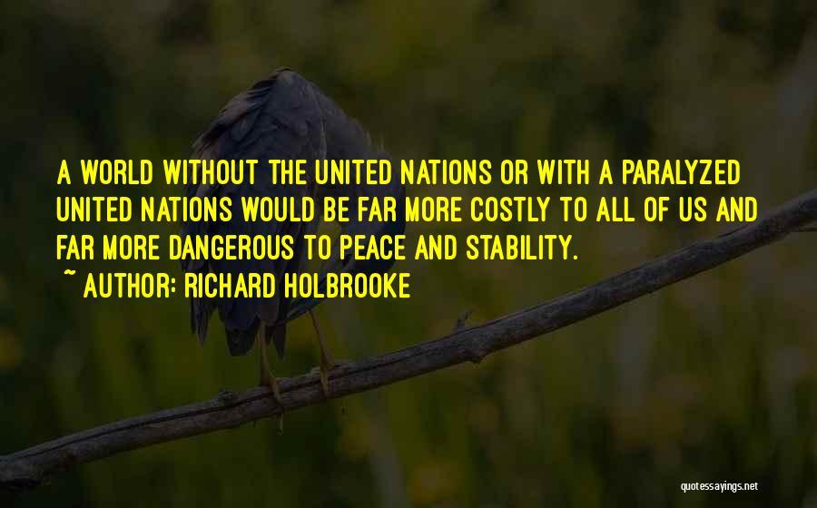 Richard Holbrooke Quotes 974252