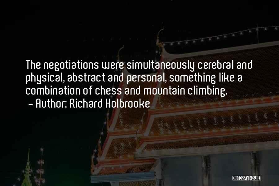 Richard Holbrooke Quotes 985805