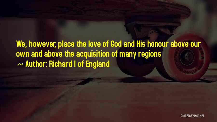 Richard I Of England Quotes 1896511