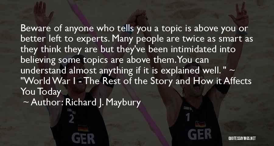 Richard J. Maybury Quotes 1285791