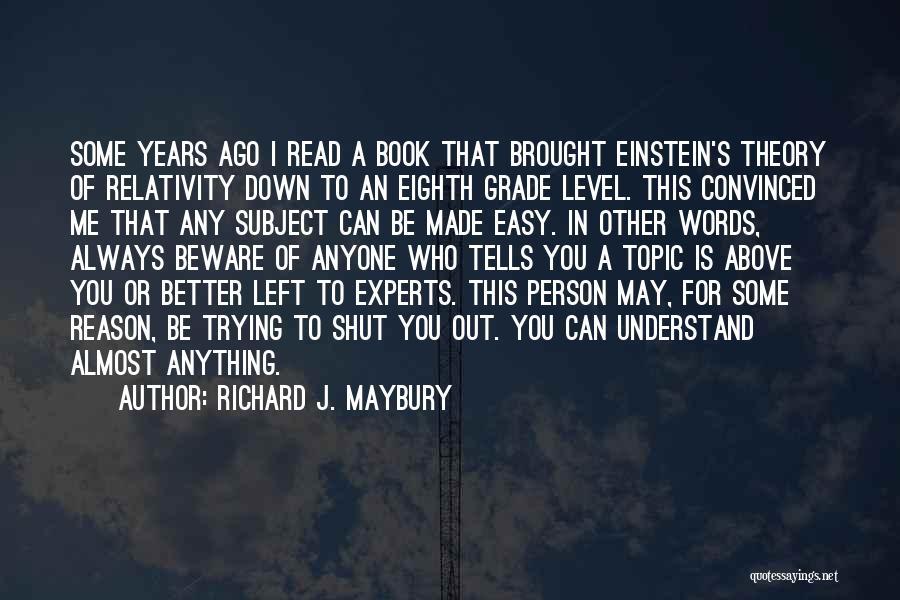 Richard J. Maybury Quotes 1419711