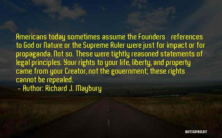 Richard J. Maybury Quotes 1573378