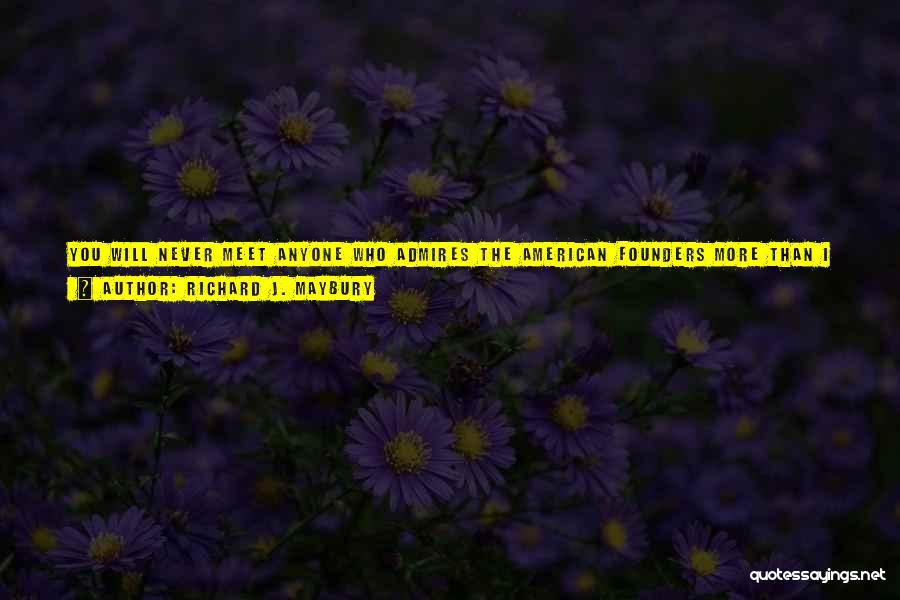 Richard J. Maybury Quotes 2146012