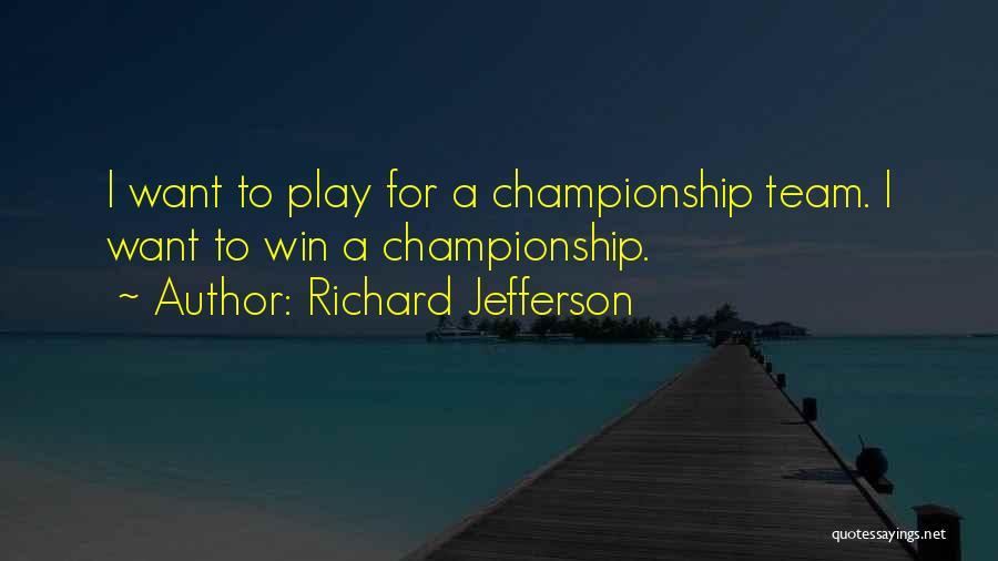 Richard Jefferson Quotes 1798044