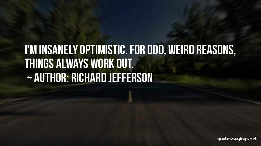 Richard Jefferson Quotes 490475