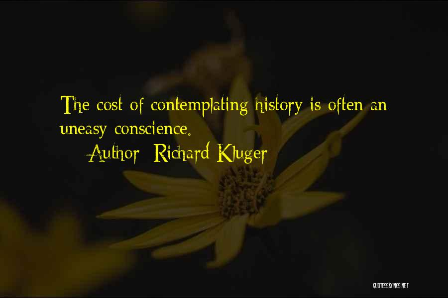 Richard Kluger Quotes 1288309