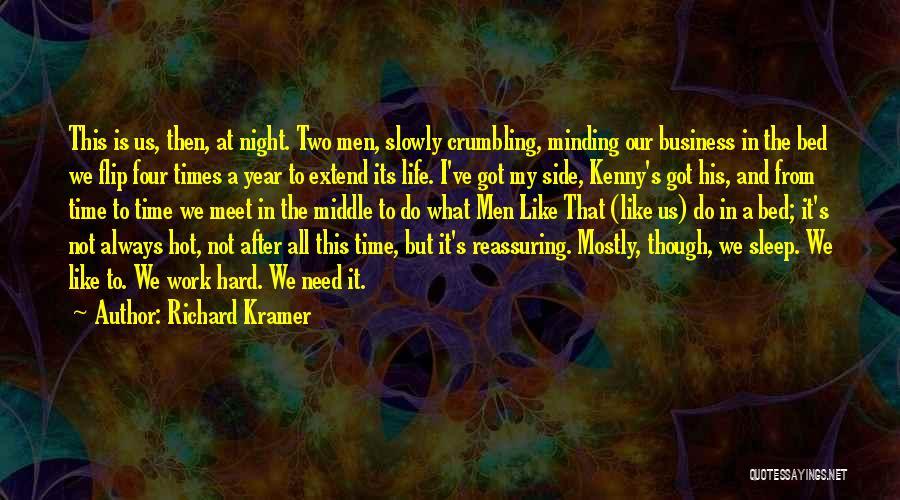 Richard Kramer Quotes 1532668