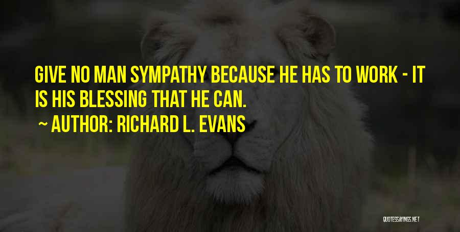 Richard L. Evans Quotes 109636