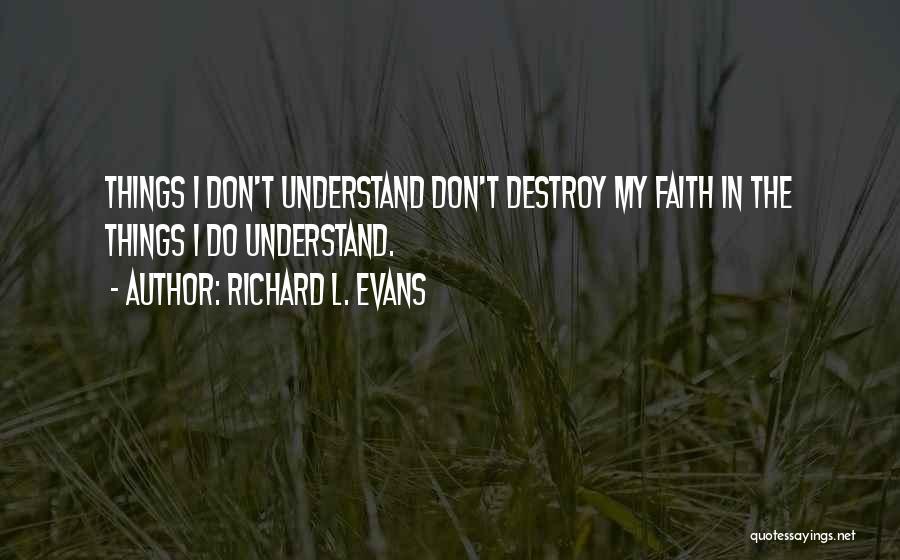 Richard L. Evans Quotes 1118333
