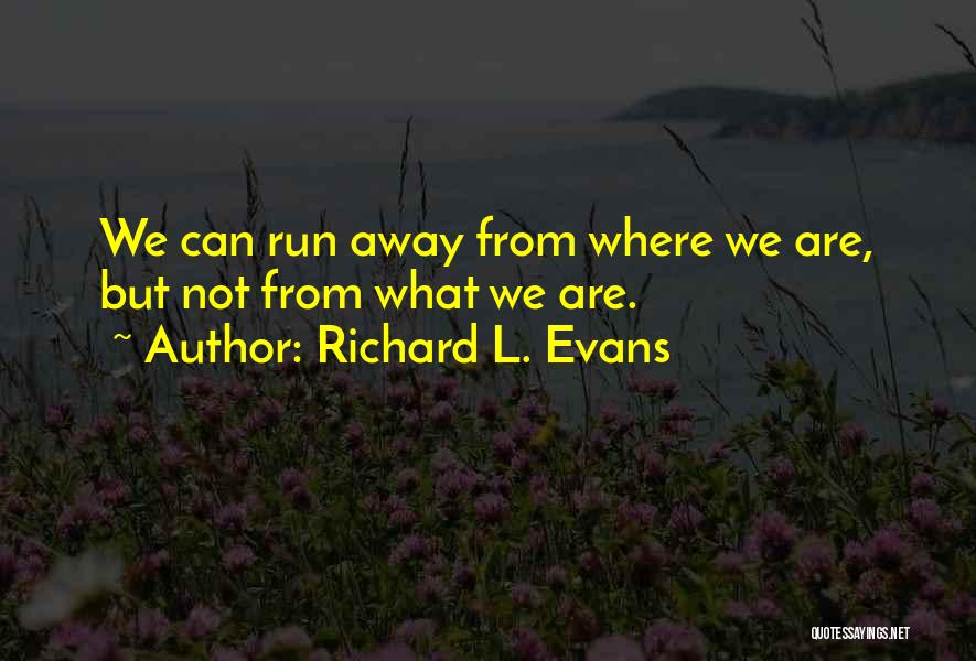 Richard L. Evans Quotes 1134998